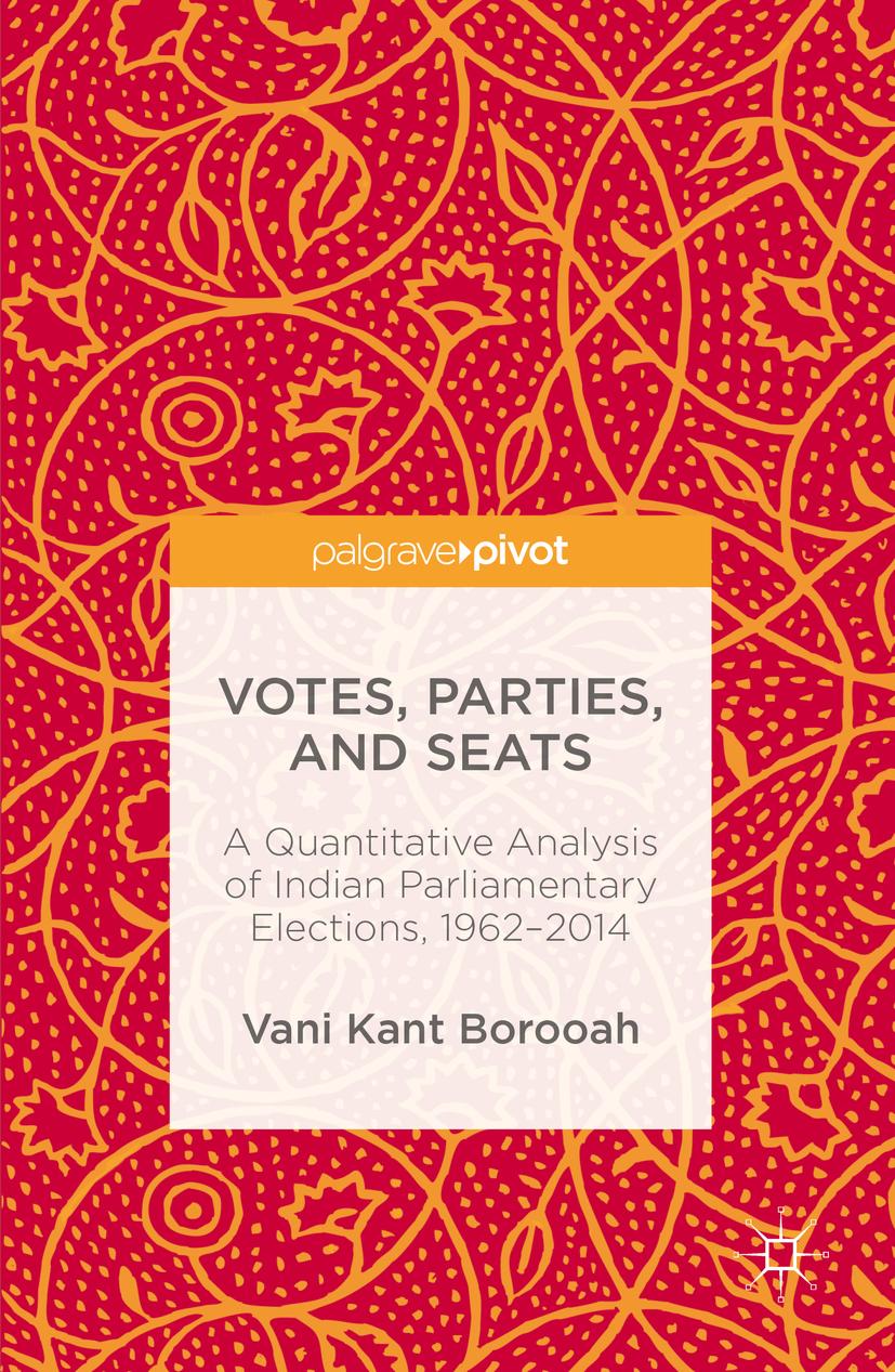 Borooah, Vani Kant - Votes, Parties, and Seats, ebook