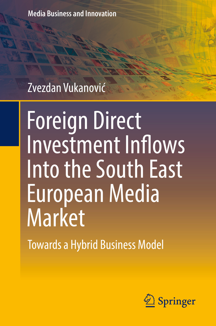 Vukanović, Zvezdan - Foreign Direct Investment Inflows Into the South East European Media Market, ebook