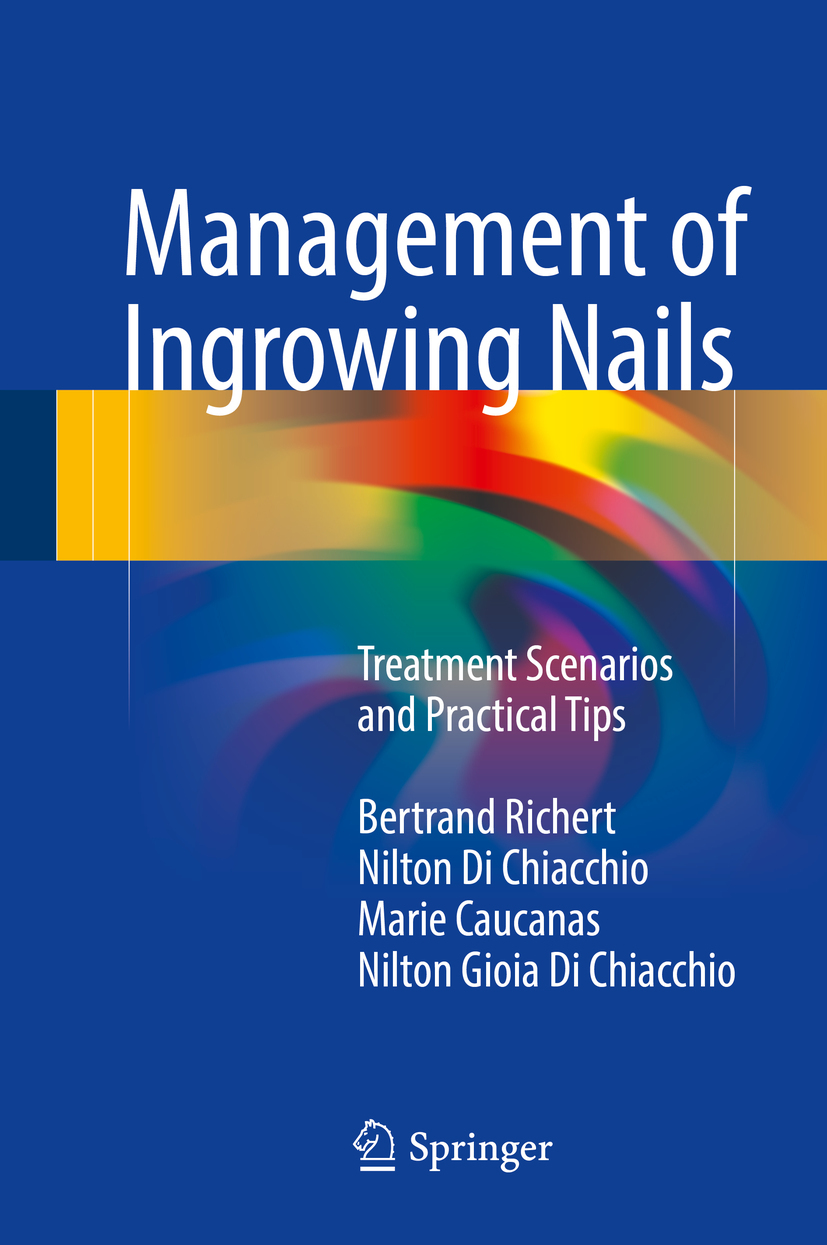 Caucanas, Marie - Management of Ingrowing Nails, ebook