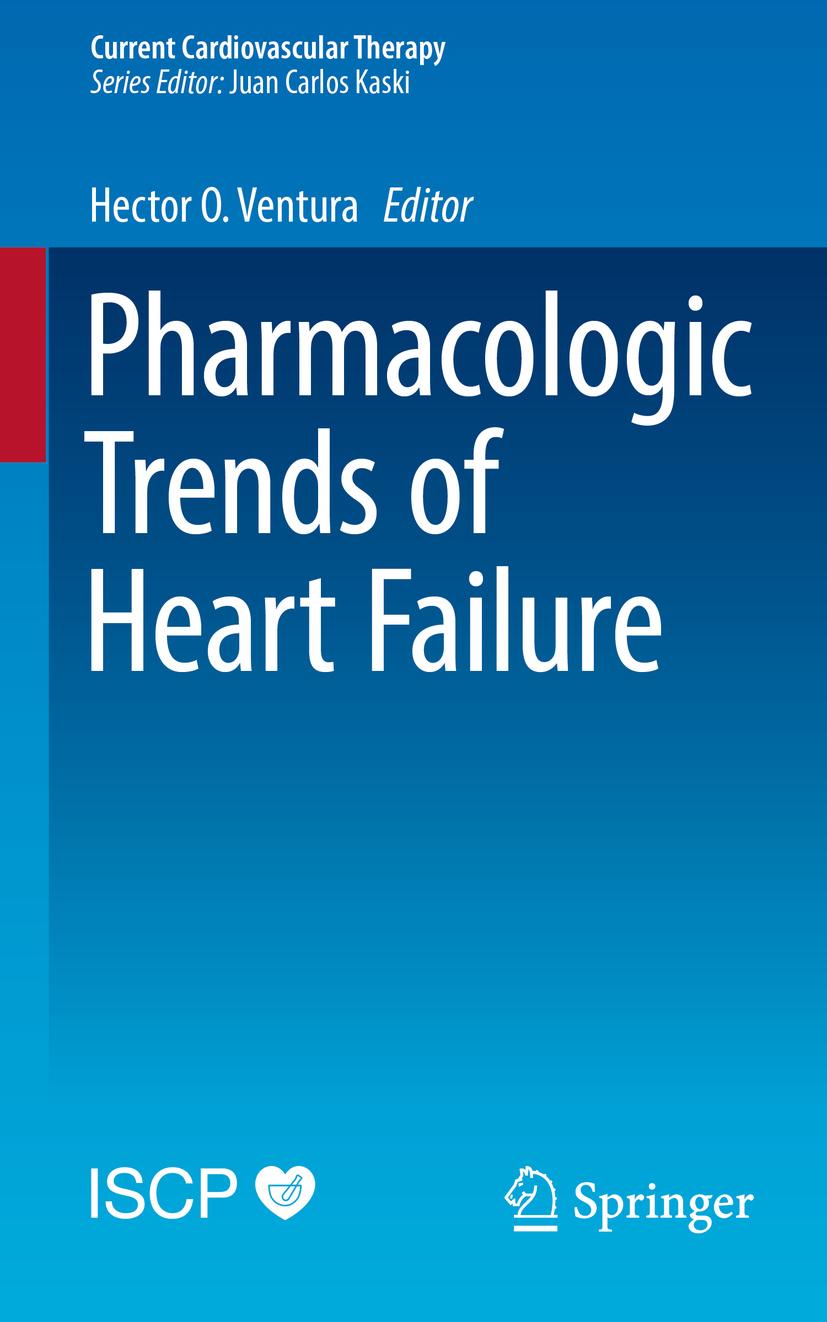 Ventura, Hector O. - Pharmacologic Trends of Heart Failure, ebook