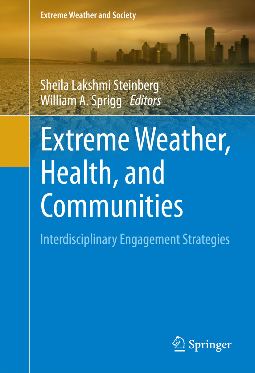 Sprigg, William A. - Extreme Weather, Health, and Communities, ebook
