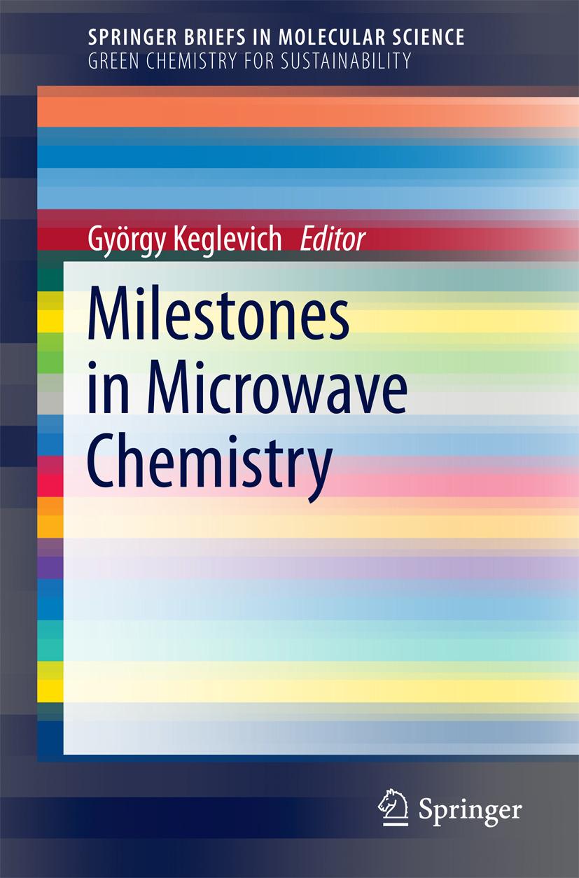 Keglevich, György - Milestones in Microwave Chemistry, ebook