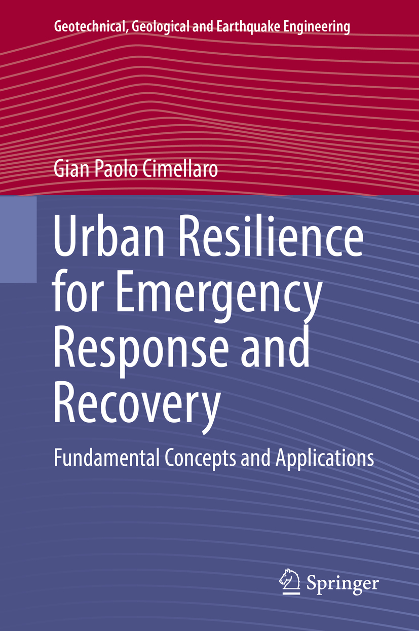 Cimellaro, Gian Paolo - Urban Resilience for Emergency Response and Recovery, ebook