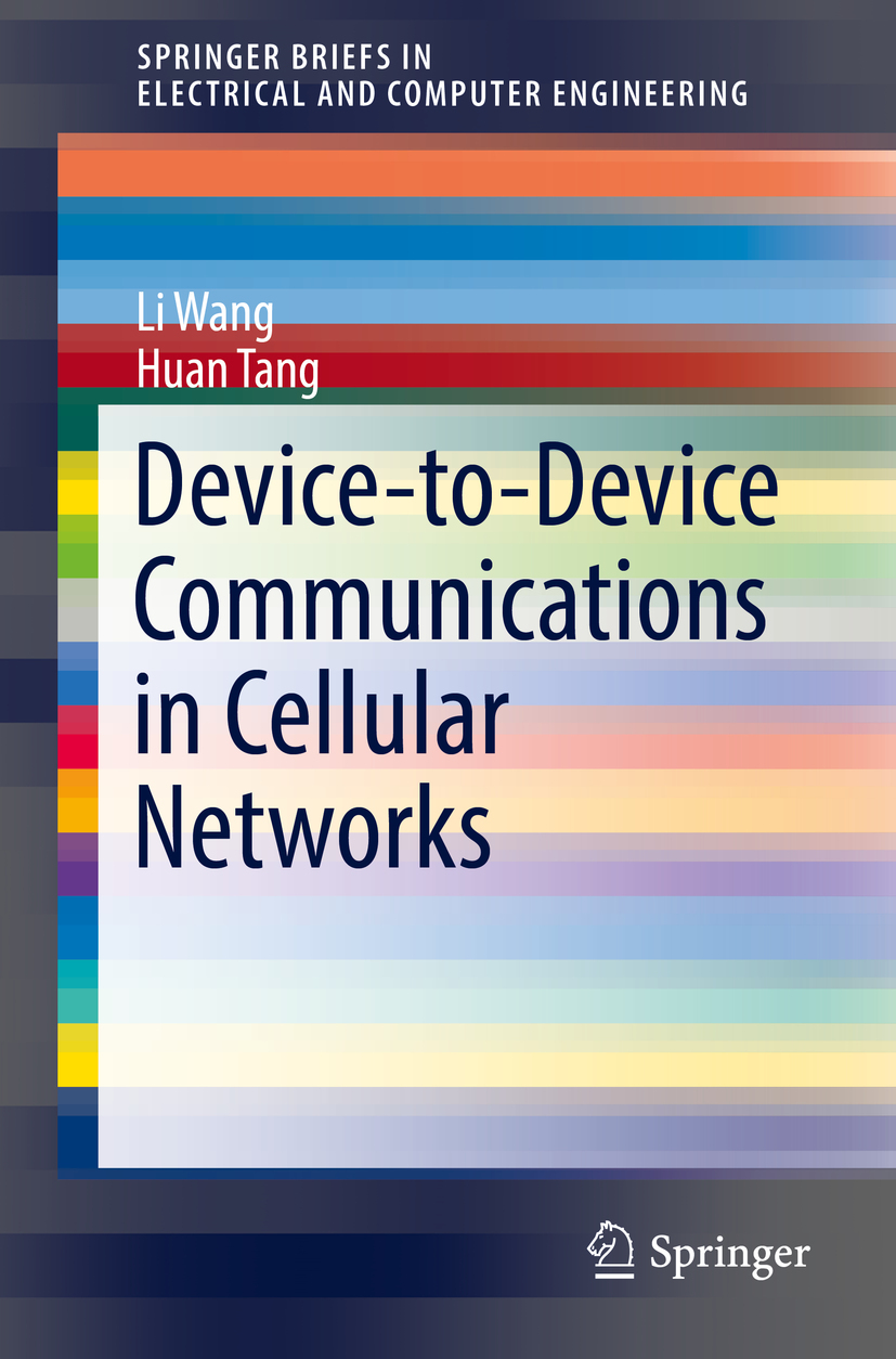 Tang, Huan - Device-to-Device Communications in Cellular Networks, ebook