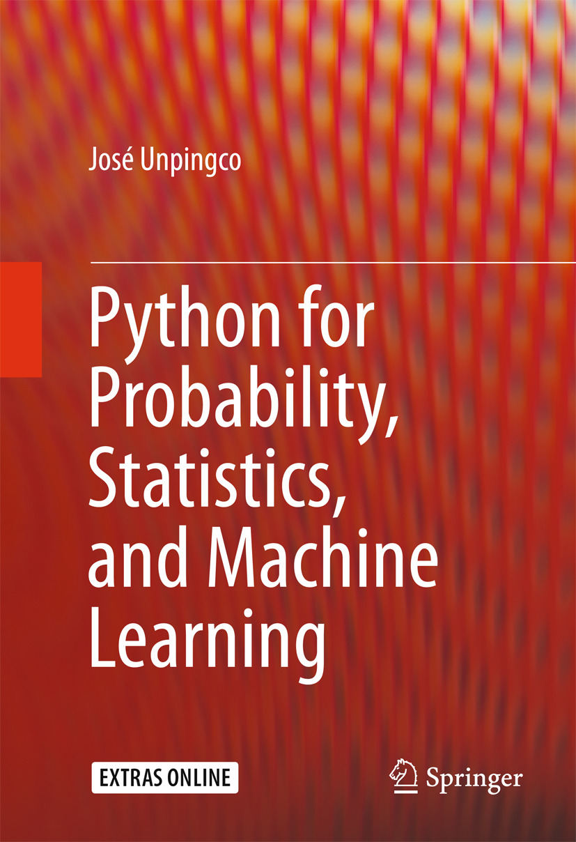 Unpingco, José - Python for Probability, Statistics, and Machine Learning, e-bok