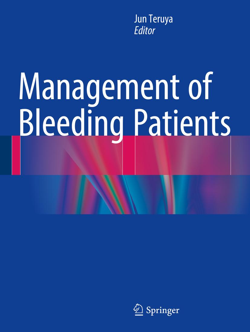Teruya, Jun - Management of Bleeding Patients, ebook