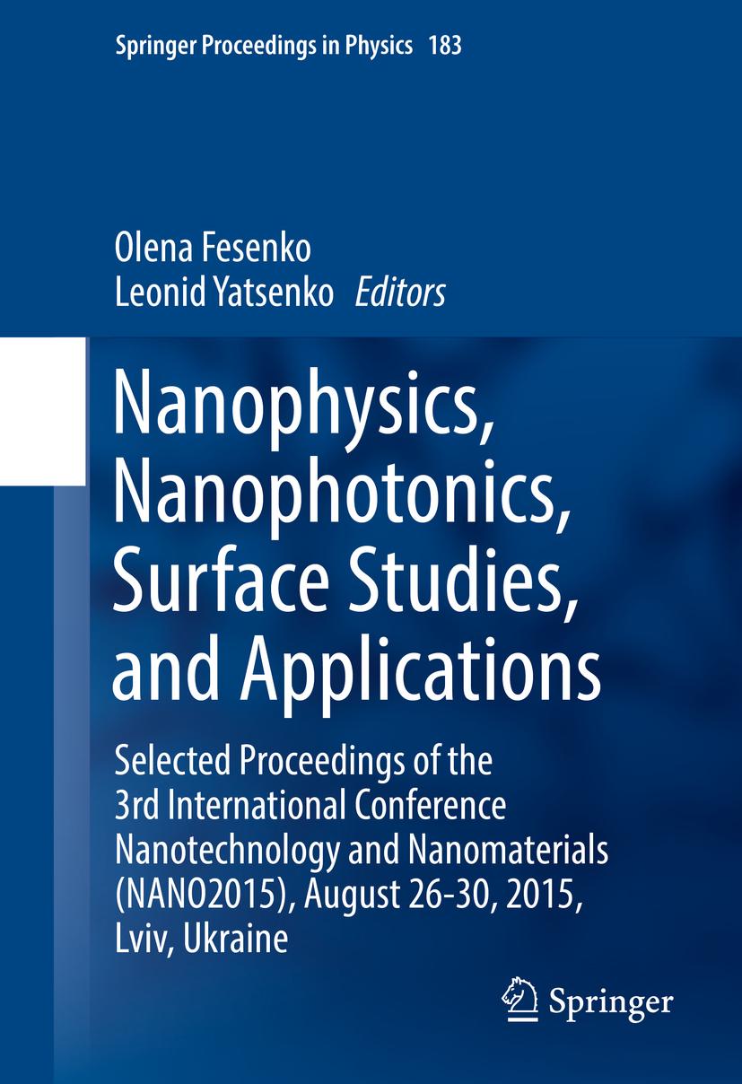 Fesenko, Olena - Nanophysics, Nanophotonics, Surface Studies, and Applications, ebook