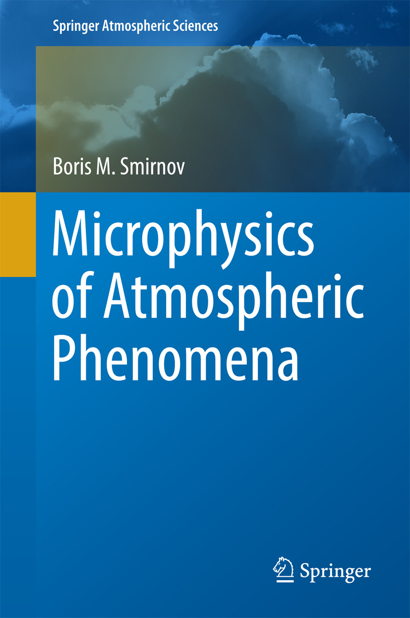 Smirnov, Boris M. - Microphysics of Atmospheric Phenomena, ebook