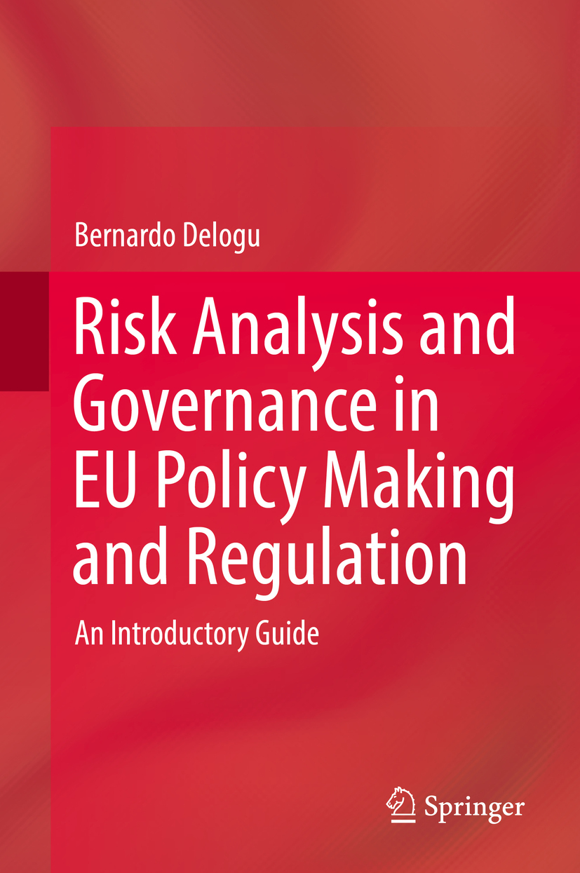 Delogu, Bernardo - Risk Analysis and Governance in EU Policy Making and Regulation, ebook