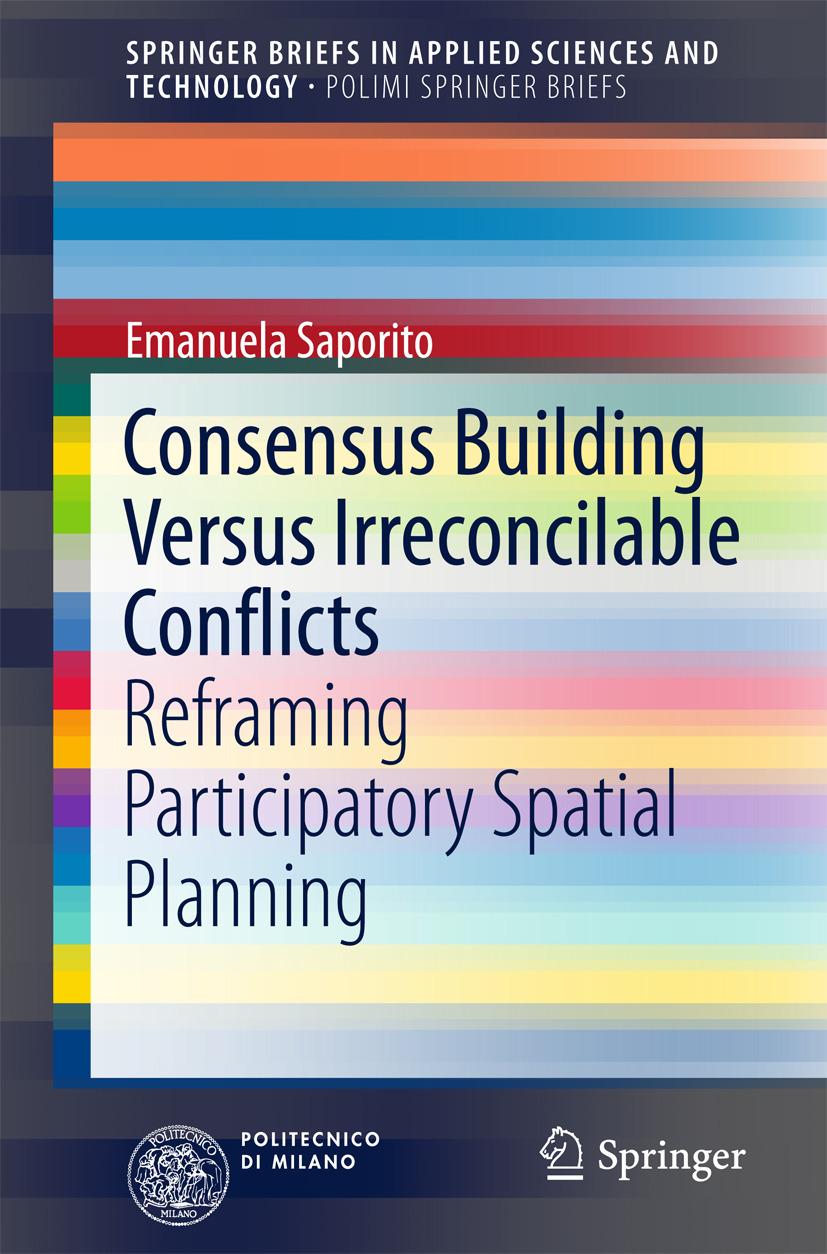 Saporito, Emanuela - Consensus Building Versus Irreconcilable Conflicts, ebook