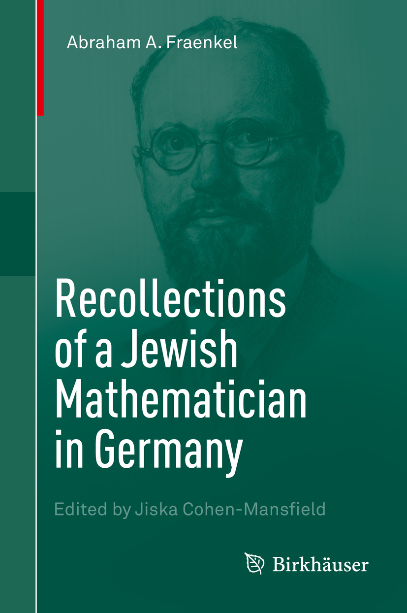 Fraenkel, Abraham A. - Recollections of a Jewish Mathematician in Germany, ebook