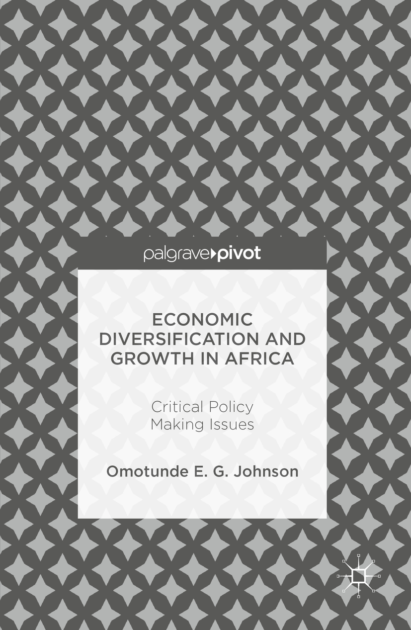Johnson, Omotunde E. G. - Economic Diversification and Growth in Africa, e-kirja