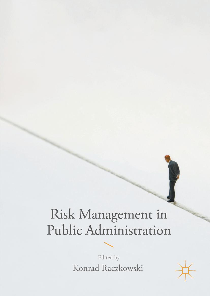 Raczkowski, Konrad - Risk Management in Public Administration, ebook