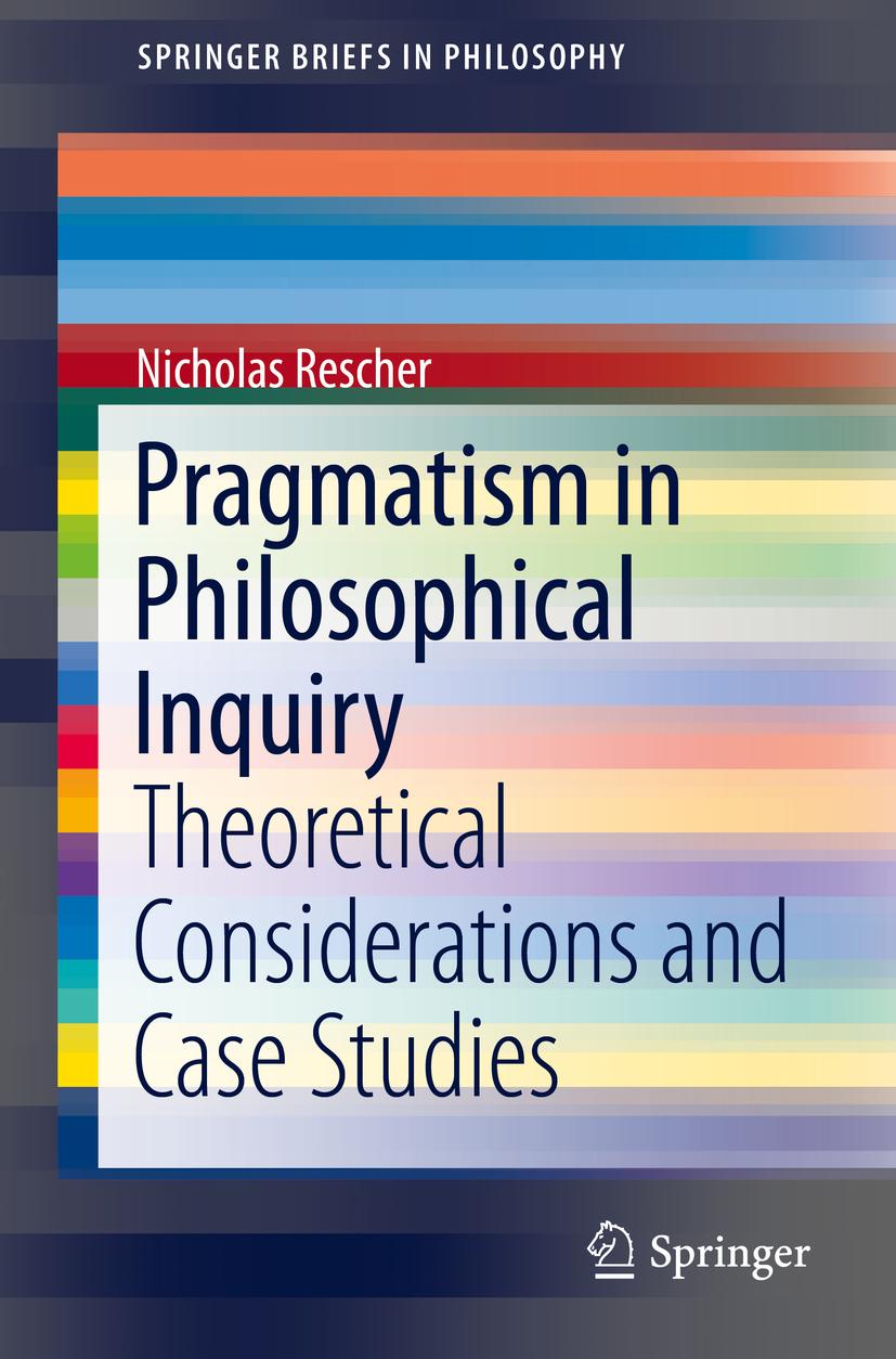 Rescher, Nicholas - Pragmatism in Philosophical Inquiry, ebook