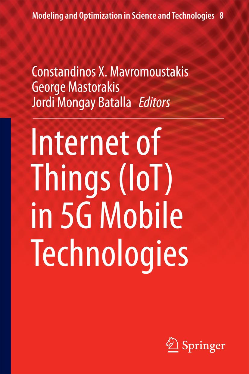 Batalla, Jordi Mongay - Internet of Things (IoT) in 5G Mobile Technologies, ebook