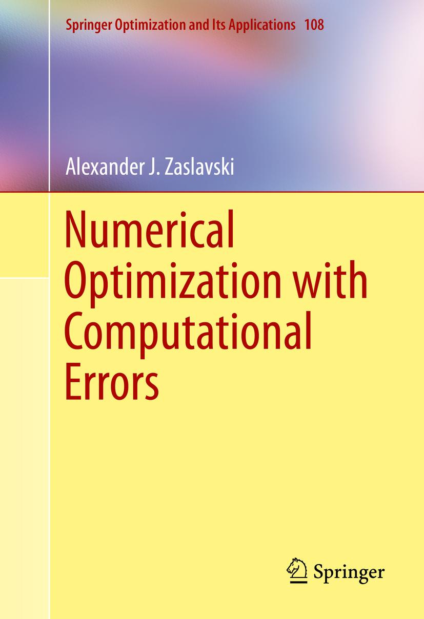 Zaslavski, Alexander J. - Numerical Optimization with Computational Errors, e-kirja