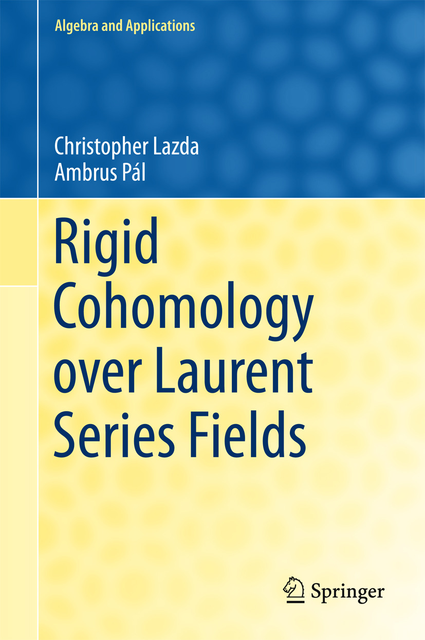 Lazda, Christopher - Rigid Cohomology over Laurent Series Fields, ebook