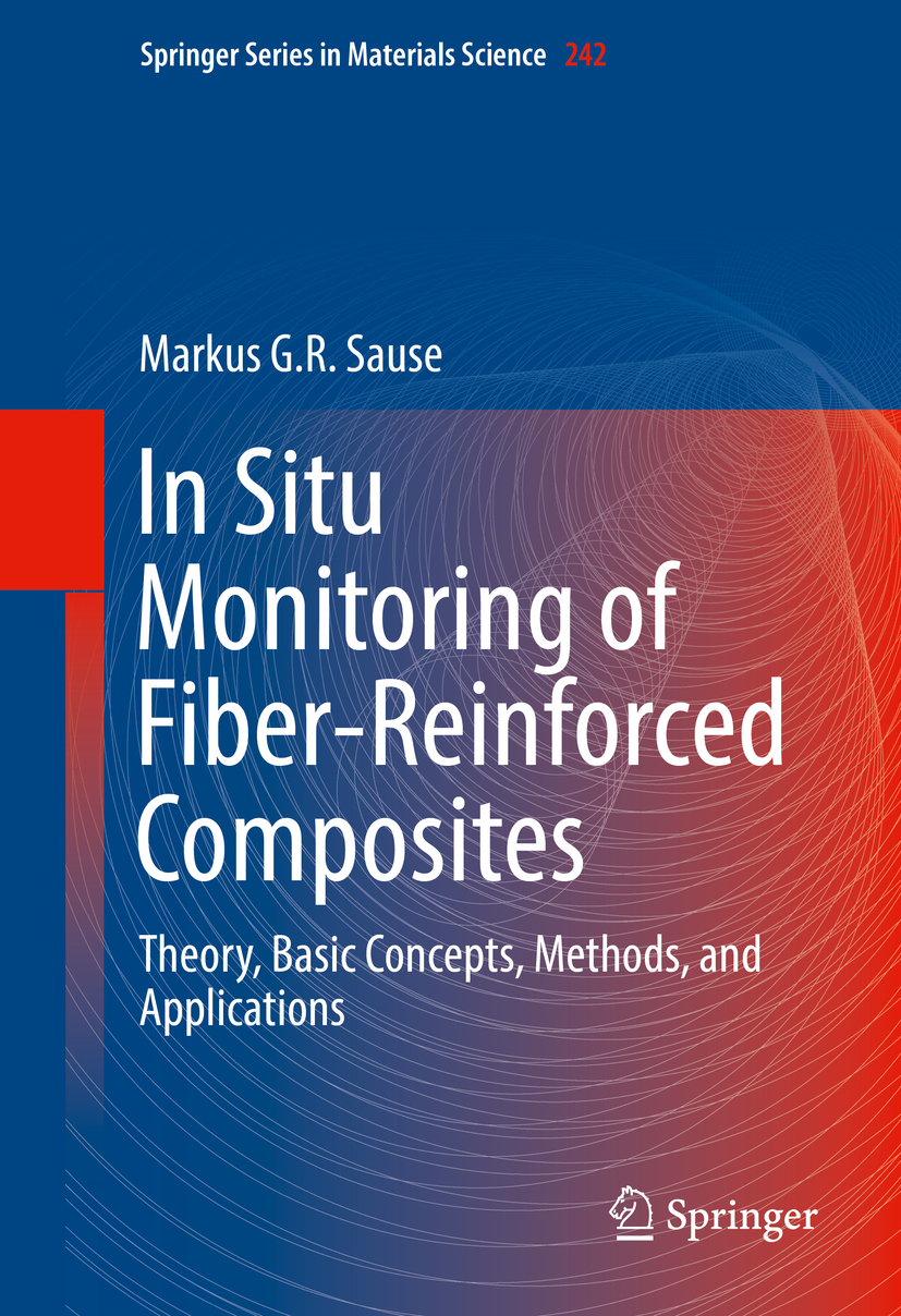 Sause, Markus G.R. - In Situ Monitoring of Fiber-Reinforced Composites, ebook