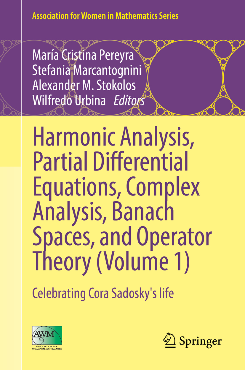 Marcantognini, Stefania - Harmonic Analysis, Partial Differential Equations, Complex Analysis, Banach Spaces, and Operator Theory (Volume 1), ebook