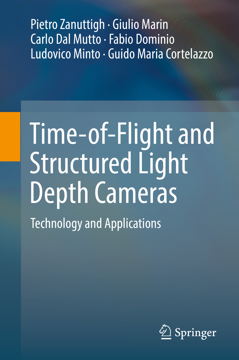 Cortelazzo, Guido Maria - Time-of-Flight and Structured Light Depth Cameras, ebook