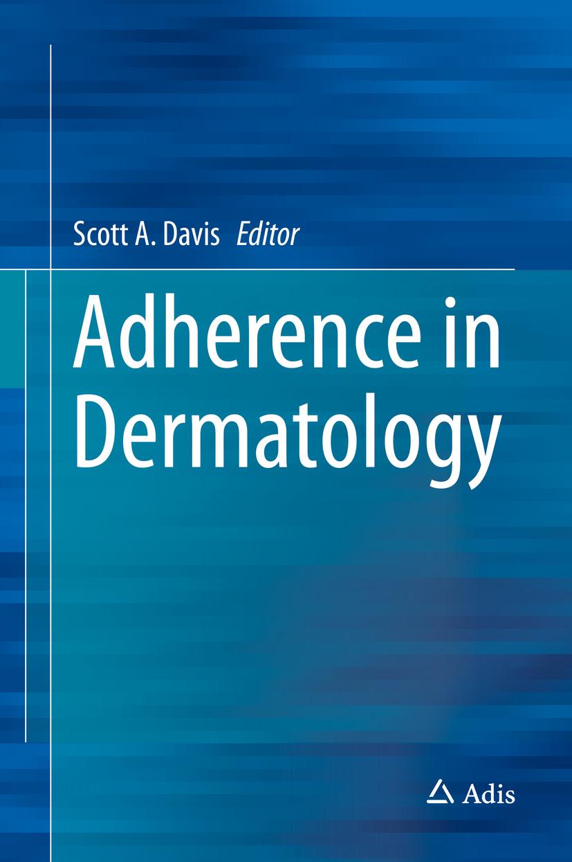 Davis, Scott A. - Adherence in Dermatology, ebook