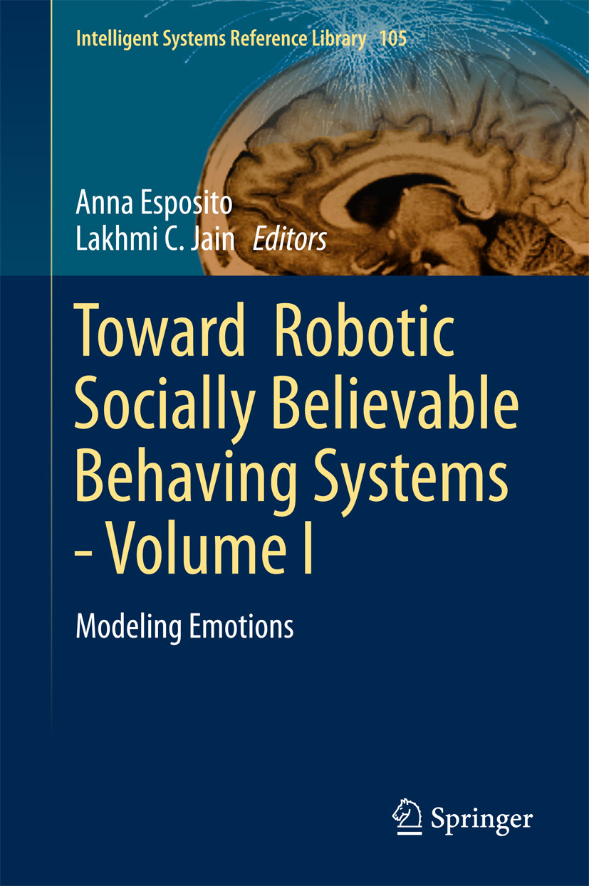 Esposito, Anna - Toward  Robotic Socially Believable Behaving Systems - Volume I, ebook