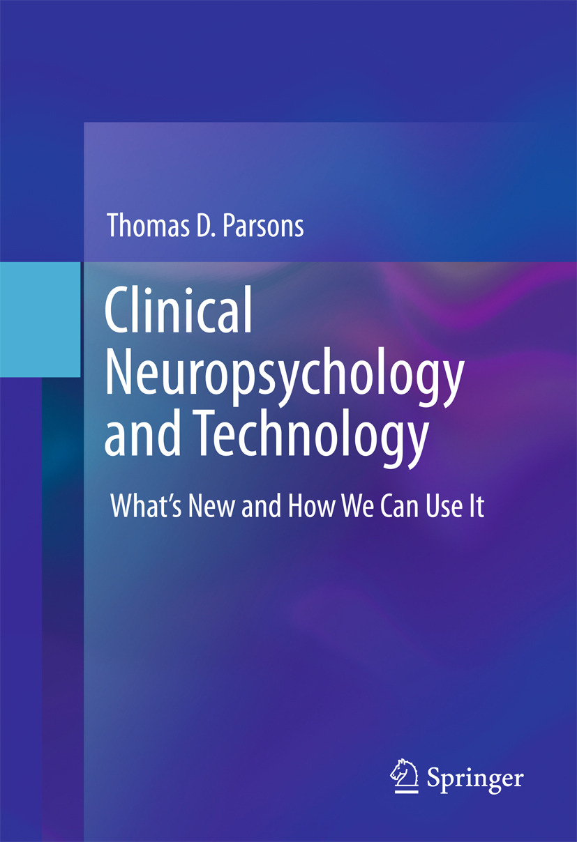 Parsons, Thomas D. - Clinical Neuropsychology and Technology, ebook
