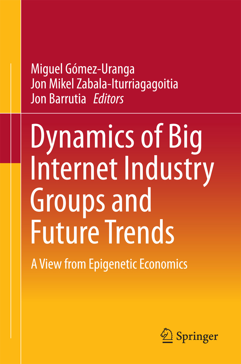 Barrutia, Jon - Dynamics of Big Internet Industry Groups and Future Trends, ebook