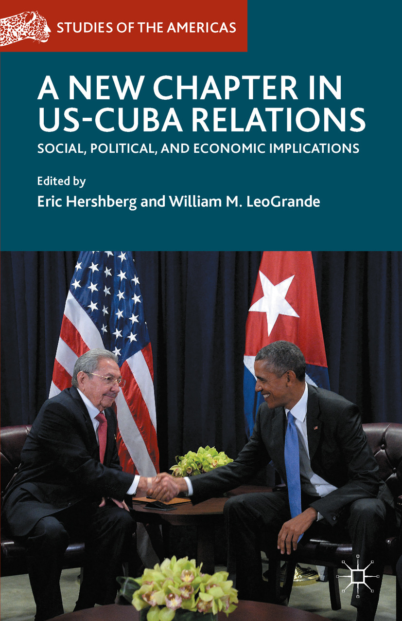 Hershberg, Eric - A New Chapter in US-Cuba Relations, ebook