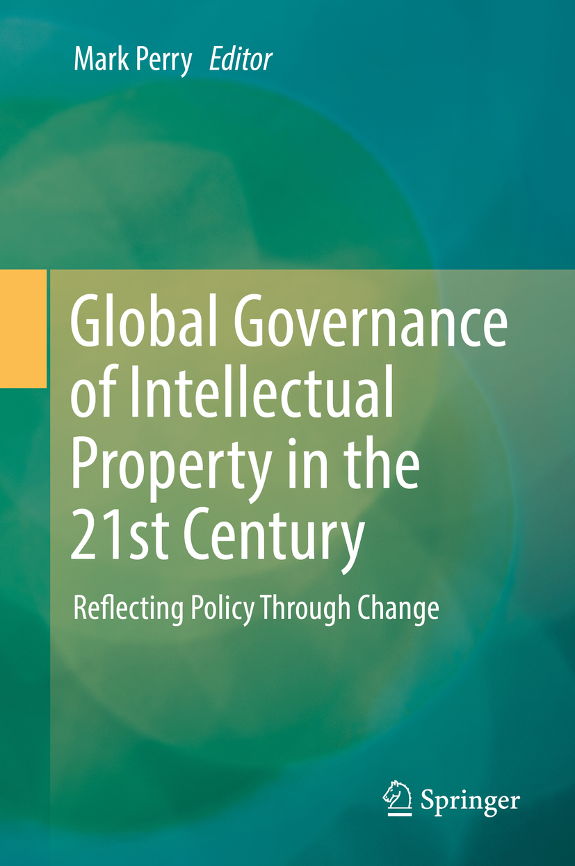 Perry, Mark - Global Governance of Intellectual Property in the 21st Century, ebook