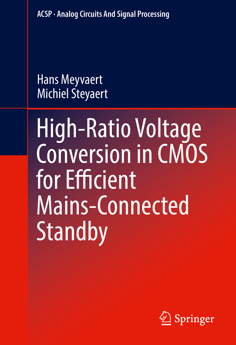 Meyvaert, Hans - High-Ratio Voltage Conversion in CMOS for Efficient Mains-Connected Standby, ebook