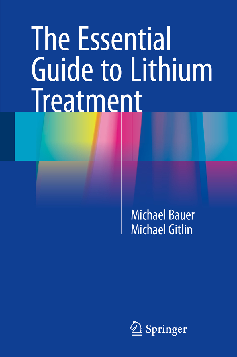 Bauer, Michael - The Essential Guide to Lithium Treatment, ebook