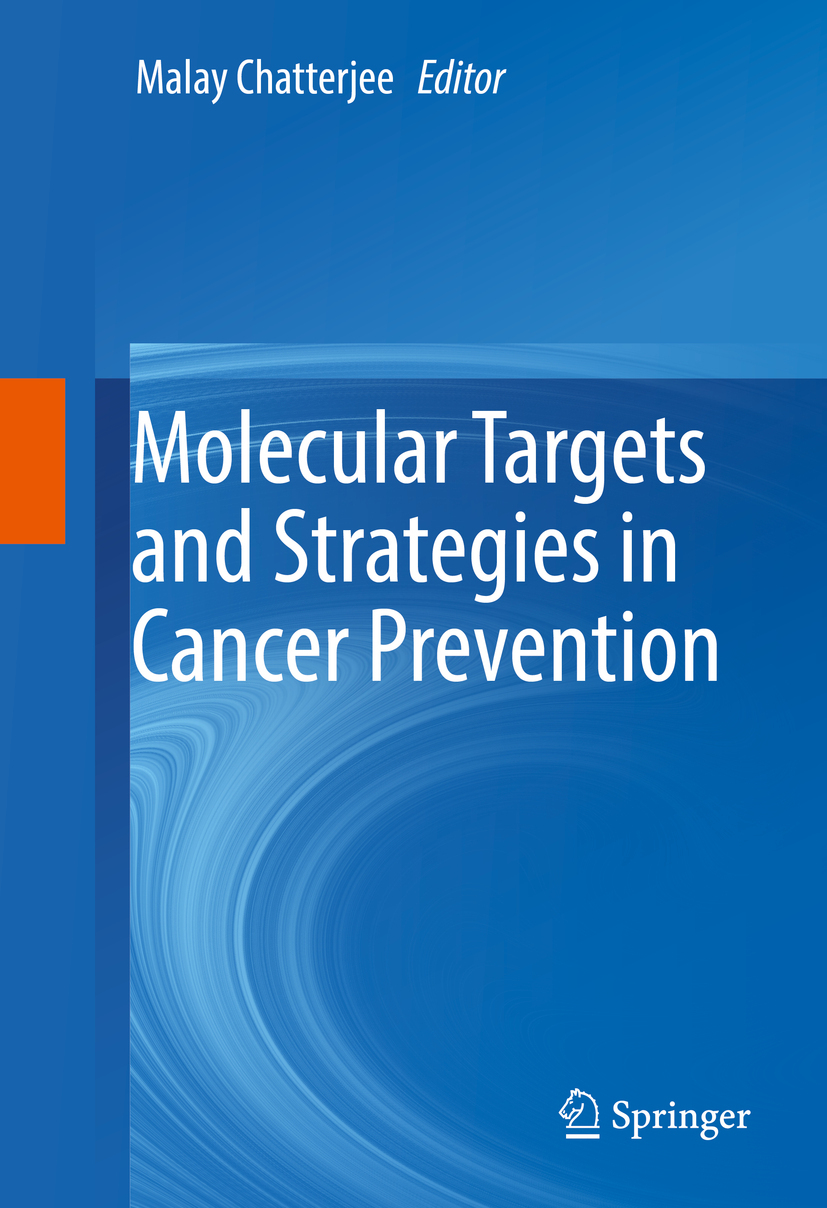 Chatterjee, Malay - Molecular Targets and Strategies in Cancer Prevention, ebook
