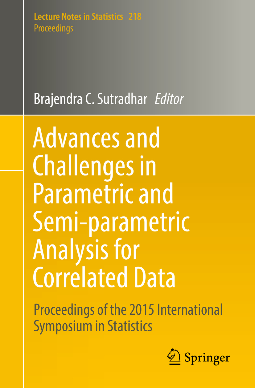 Sutradhar, Brajendra C. - Advances and Challenges in Parametric and Semi-parametric Analysis for Correlated Data, ebook