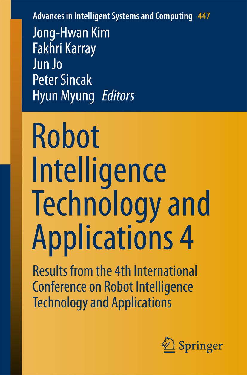 Jo, Jun - Robot Intelligence Technology and Applications 4, ebook