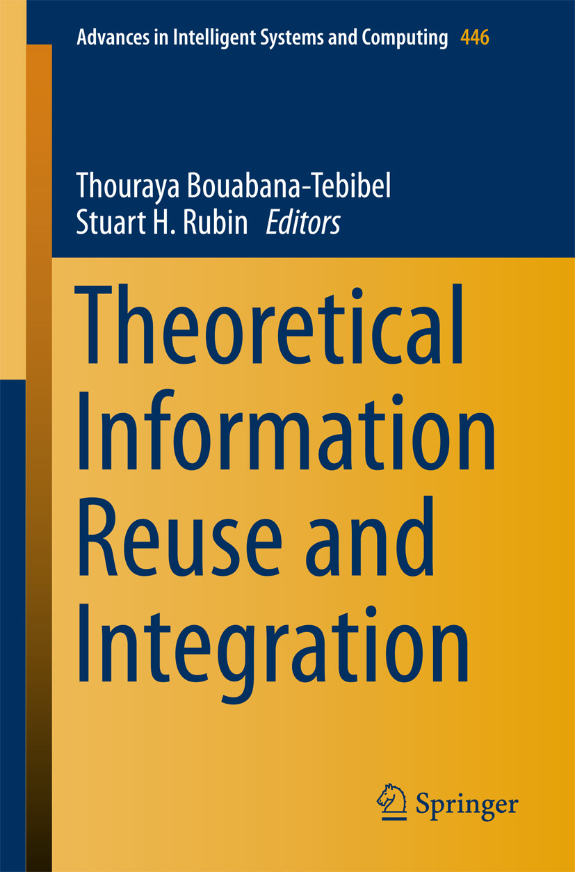 Bouabana-Tebibel, Thouraya - Theoretical Information Reuse and Integration, ebook