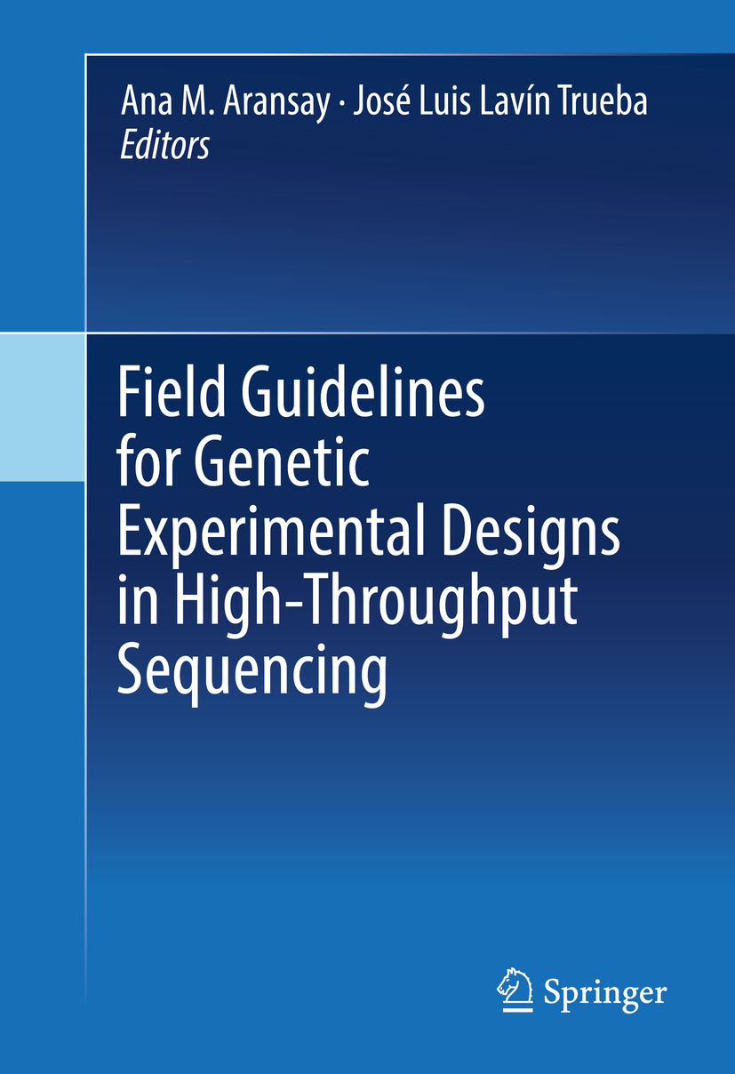Aransay, Ana M. - Field Guidelines for Genetic Experimental Designs in High-Throughput Sequencing, ebook