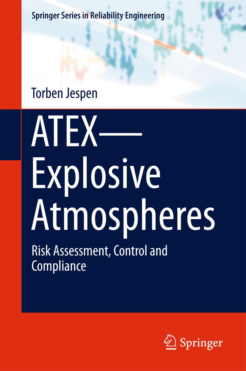 Jespen, Torben - ATEX—Explosive Atmospheres, ebook