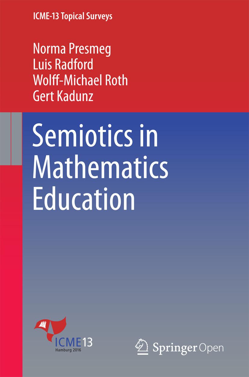 Kadunz, Gert - Semiotics in Mathematics Education, ebook
