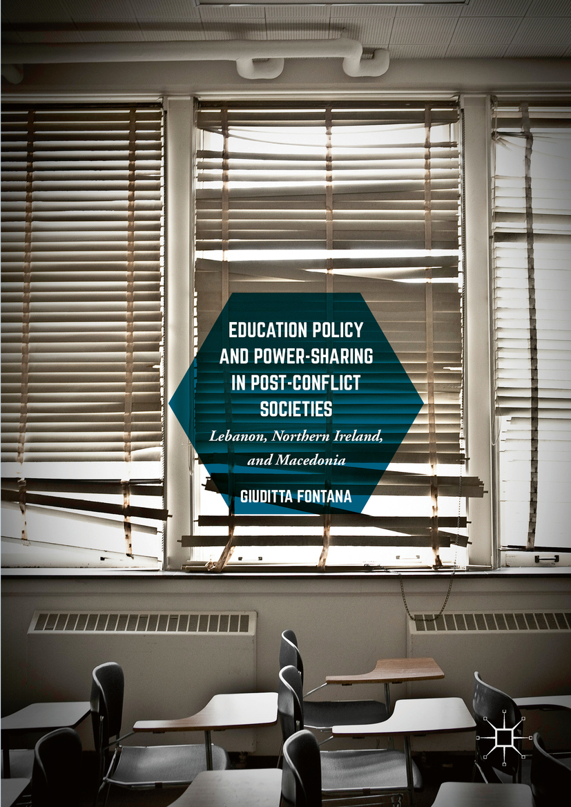 Fontana, Giuditta - Education Policy and Power-Sharing in Post-Conflict Societies, ebook