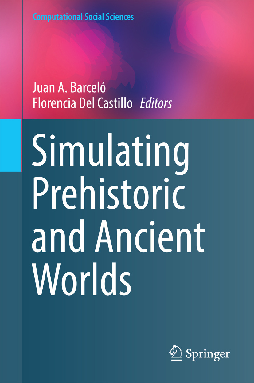 Barceló, Juan A. - Simulating Prehistoric and Ancient Worlds, ebook