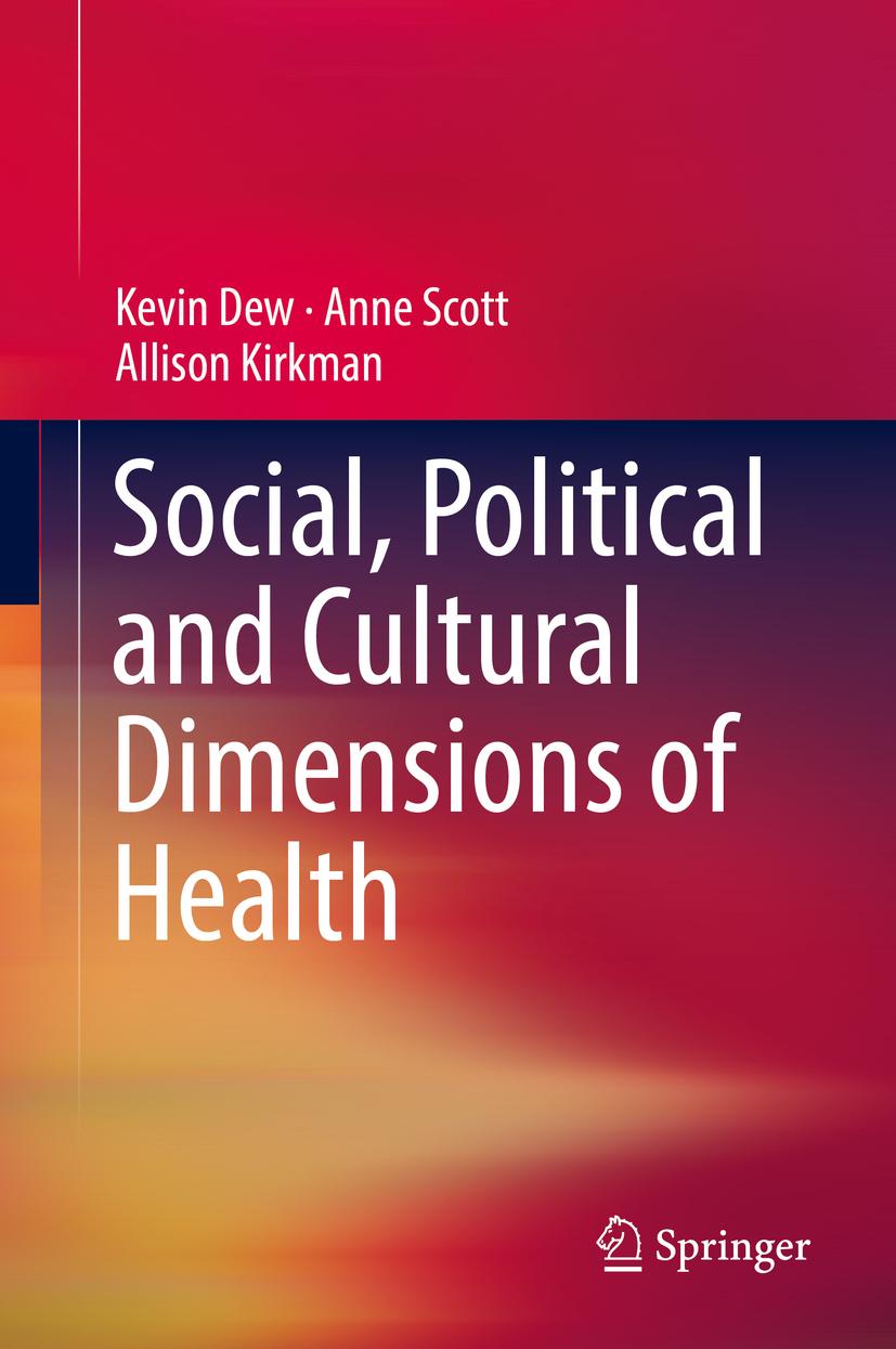 Dew, Kevin - Social, Political and Cultural Dimensions of Health, ebook