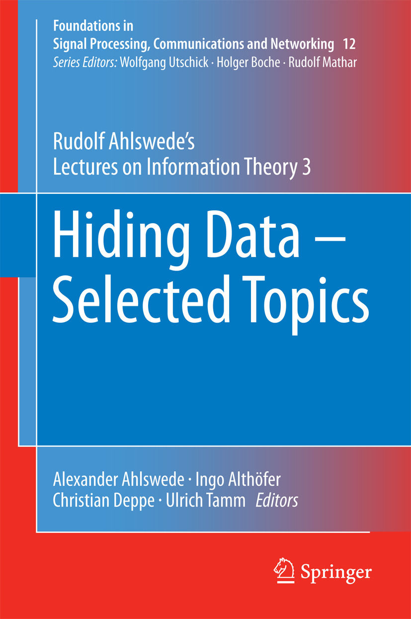 Ahlswede, Rudolf - Hiding Data - Selected Topics, ebook
