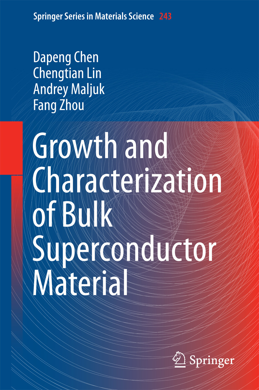 Chen, Dapeng - Growth and Characterization of Bulk Superconductor Material, ebook