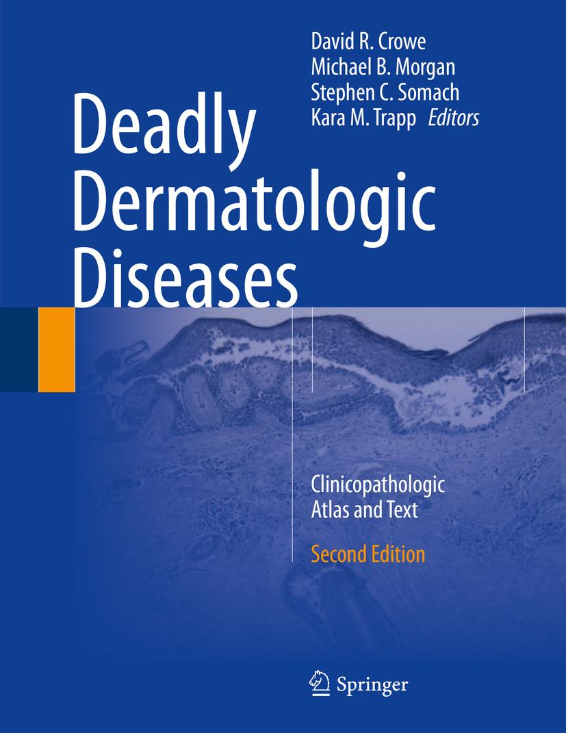 Crowe, David R. - Deadly Dermatologic Diseases, ebook