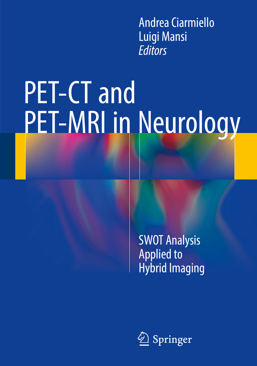 Ciarmiello, Andrea - PET-CT and PET-MRI in Neurology, ebook