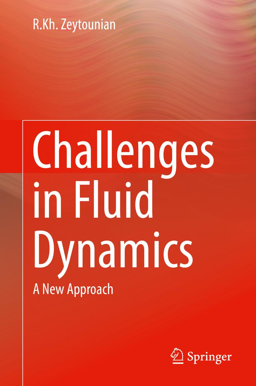Zeytounian, R.Kh. - Challenges in Fluid Dynamics, ebook