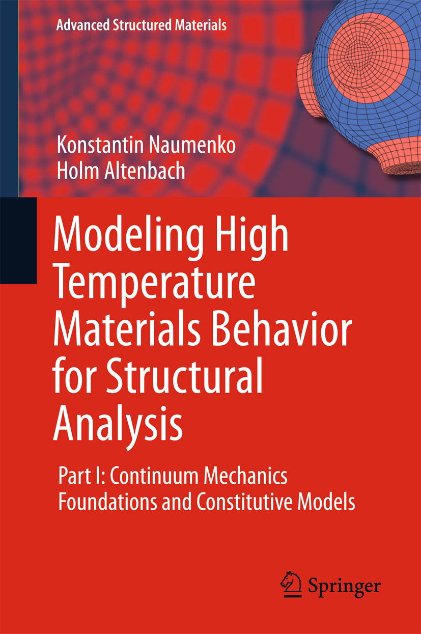 Altenbach, Holm - Modeling High Temperature Materials Behavior for Structural Analysis, e-kirja