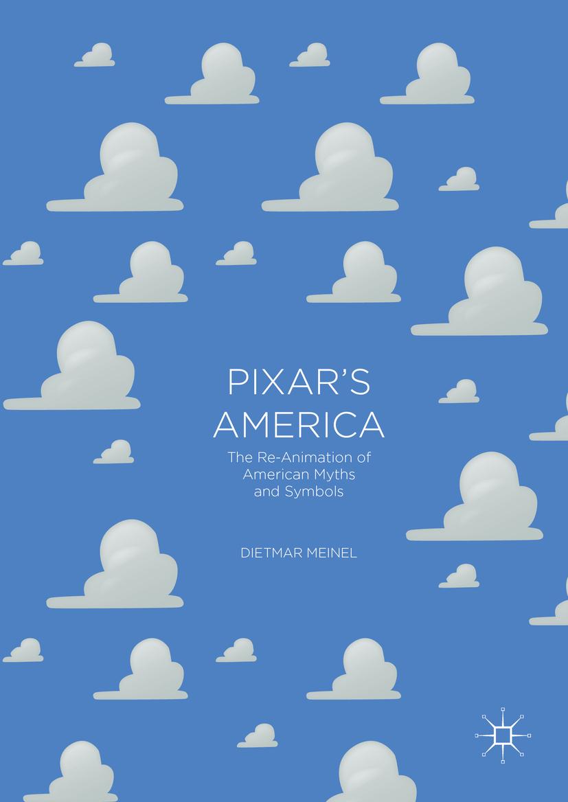 Meinel, Dietmar - Pixar's America, ebook