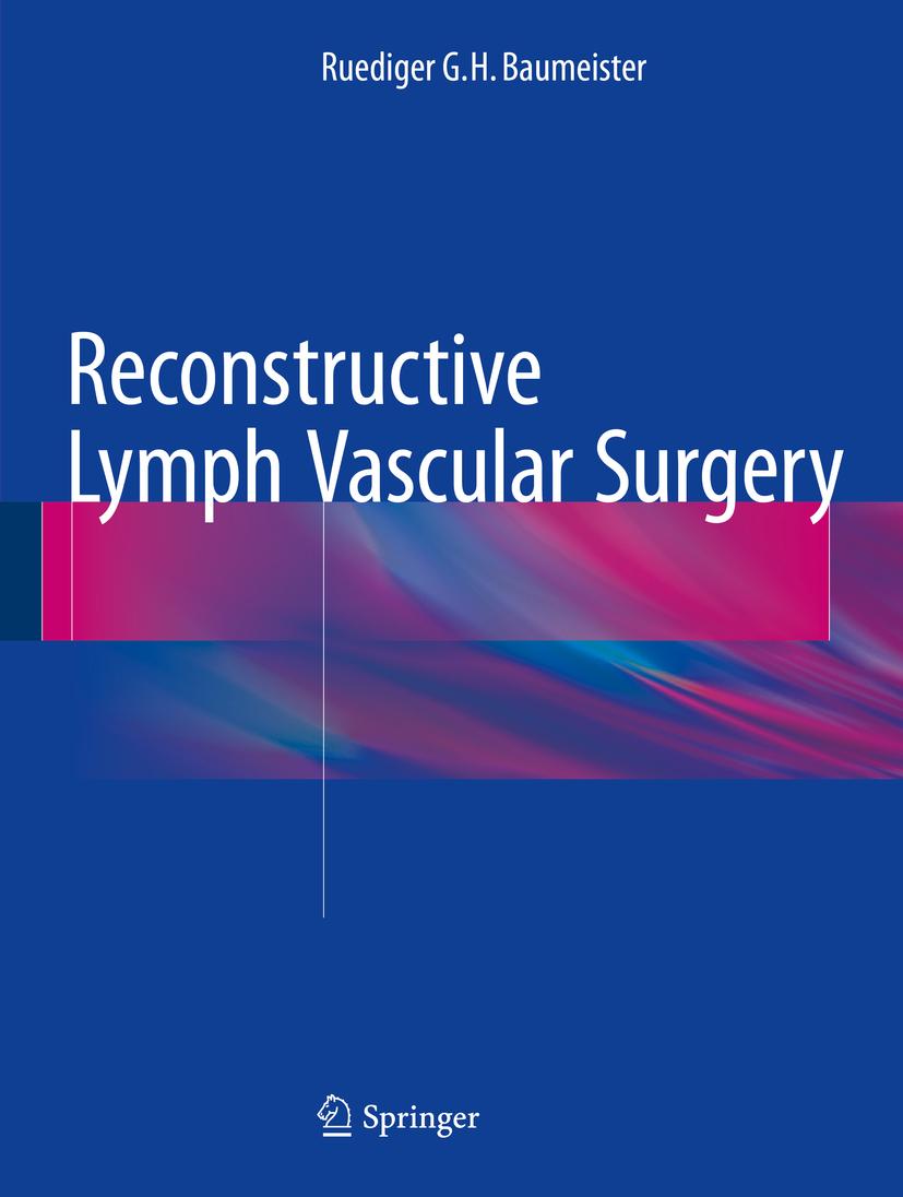 Baumeister, Ruediger G.H. - Reconstructive Lymph Vascular Surgery, ebook